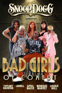 Snoop.Dogg.Presents.The.Bad.Girls.of.Comedy.(2012).1080p.Amazon.WEB-DL.DD+.2.0.x264-TrollHD ~ 5.7 GB
