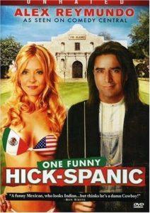 Alex.Reymundo.One.Funny.Hick-Spanic.2007.1080p.Amazon.WEB-DL.DD+2.0.H.264-QOQ ~ 6.0 GB