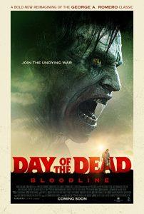 Day.of.the.Dead.Bloodline.2018.1080p.BluRay.x264-GUACAMOLE ~ 6.6 GB