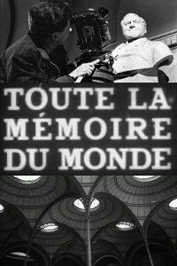 Toute.La.Memoire.Du.Monde.1957.1080p.BluRay.x264-BiPOLAR ~ 1.5 GB