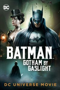 Batman.Gotham.by.Gaslight.2018.1080p.WEB-DL.DD5.1.H264-FGT ~ 2.9 GB