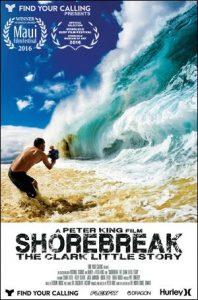 Shorebreak.The.Clark.Little.Story.2016.UHD.BluRay.2160p.DTS-HD.MA.5.1.HEVC.REMUX-FraMeSToR ~ 31.0 GB