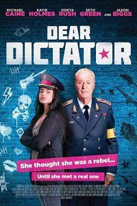 Dear.Dictator.2018.720p.WEB-DL.DD5.1.H264-CMRG ~ 2.8 GB