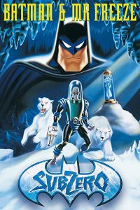 Batman.and.Mr.Freeze.SubZero.1998.720p.BluRay.X264-AMIABLE ~ 2.2 GB