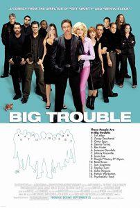 Big.Trouble.2002.1080p.AMZN.WEB-DL.DD+5.1.H.264-monkee ~ 7.4 GB