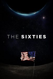 The.Sixties.S01.CNN.2013.1080p.iT.WEB-DL.AAC2.0.H264-qpdb ~ 15.8 GB
