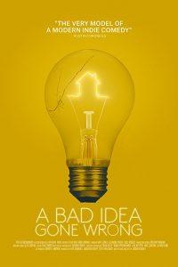 A.Bad.Idea.Gone.Wrong.2017.720p.AMZN.WEB-DL.DD+5.1.H.264-AJP69 ~ 1.5 GB