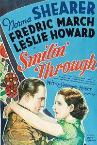 Smilin.Through.1932.1080p.WEBRip.DD2.0.x264-SbR ~ 7.4 GB