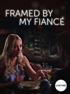 Framed.by.My.Fiance.2017.1080p.AMZN.WEB-DL.DDP2.0.x264-ABM ~ 3.7 GB
