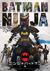 Batman.Ninja.2018.BluRay.1080p.DTS-HD.MA.5.1.x264-MTeam ~ 8.0 GB