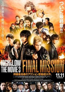 High.&.Low.The.Movie.3.Final.Mission.2017.720p.BluRay.x264-WiKi ~ 4.4 GB