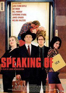 Speaking.of.Sex.2001.1080p.AMZN.WEBRip.DD2.0.x264-monkee ~ 8.1 GB