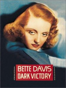 Dark.Victory.1939.1080p.BluRay.REMUX.AVC.FLAC.1.0-EPSiLON ~ 16.0 GB