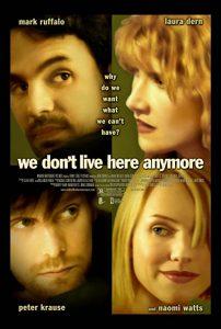 We.Dont.Live.Here.Anymore.2004.720p.WEB-DL.DD5.1.H.264.CRO-DIAMOND ~ 3.0 GB
