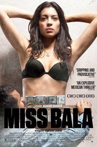 Miss.Bala.2011.1080p.BluRay.DTS.x264-LoRD ~ 14.5 GB