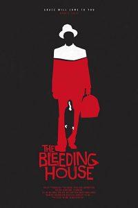 The.Bleeding.House.2011.1080p.BluRay.REMUX.AVC.DTS-HD.7.1-EPSiLON ~ 13.1 GB