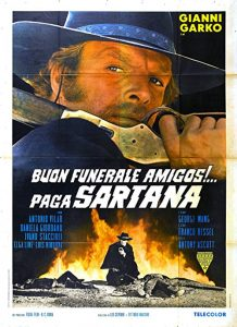 Have.a.Good.Funeral.My.Friend.Sartana.Will.Pay.1970.1080p.BluRay.x264-GHOULS ~ 6.6 GB