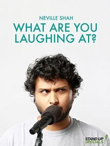 Neville.Shah.What.Are.You.Laughing.At.2017.1080p.Amazon.WEB-DL.DD+5.1.H.264-QOQ ~ 3.6 GB