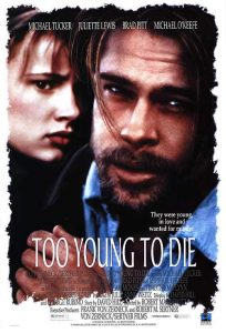 Too.Young.to.Die.1990.720p.BluRay.FLAC2.0.x264-SbR ~ 5.6 GB