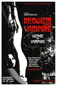 Requiem.For.A.Vampire.1971.REMASTERED.720p.BluRay.x264-CREEPSHOW ~ 5.5 GB