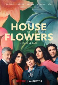 The.House.of.Flowers.S01.720p.NF.WEB-DL.DDP5.1.x264-NTb ~ 8.3 GB