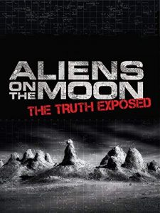 Aliens.On.The.Moon.The.Truth.Exposed.2014.1080p.AMZN.WEB-DL.DDP5.1.H.264-NTG ~ 5.6 GB