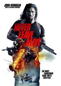 Never.Leave.Alive.2017.1080p.BluRay.REMUX.AVC.FLAC.2.0-EPSiLON ~ 14.4 GB