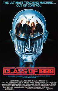 Class.of.1999.1990.1080p.BluRay.AAC2.0.x264-LoRD ~ 12.1 GB