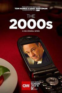 The.2000s.S01.720p.CNN.WEB-DL.AAC2.0.H264-DEEP ~ 8.1 GB