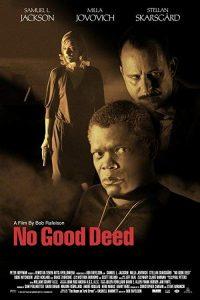 No.Good.Deed.2002.REMASTERED.READ.NFO.720p.BluRay.x264-GETiT ~ 3.3 GB