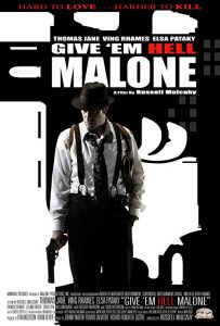 Give'em.Hell.Malone.2009.720p.BluRay.DTS.x264-HiDt ~ 4.4 GB