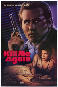 Kill.Me.Again.1989.1080p.AMZN.WEB-DL.DDP2.0.H.264-SiGMA – 9.4 GB