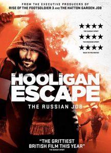 Hooligan.Escape.The.Russian.Job.2018.1080p.WEB-DL.DD5.1.H264-CMRG – 2.8 GB