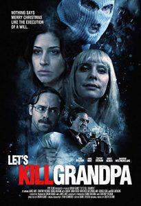 Lets.Kill.Grandpa.2017.720p.AMZN.WEB-DL.DDP2.0.H.264-NTG ~ 1.7 GB