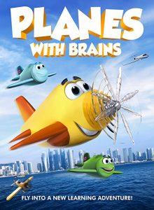 Planes.with.Brains.2018.1080p.WEB-DL.DD2.0.H264-CMRG ~ 2.7 GB