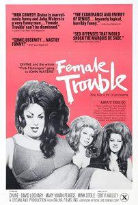 Female.Trouble.1974.1080p.BluRay.REMUX.AVC.FLAC.1.0-EPSiLON ~ 23.4 GB