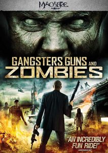 Gangsters.Guns.and.Zombies.2012.1080p.BluRay.REMUX.AVC.DTS-HD.MA.7.1-EPSiLON ~ 11.1 GB