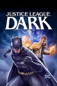 Justice.League.Dark.2017.2160p.UHD.BluRay.REMUX.HDR.HEVC.DTS-HD.MA.5.1-EPSiLON ~ 33.2 GB