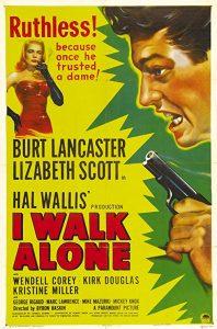 I.Walk.Alone.1947.1080p.BluRay.x264-PSYCHD – 9.8 GB