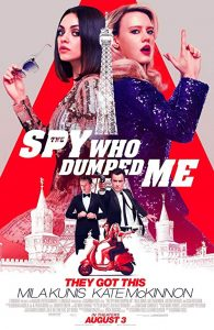 The.Spy.Who.Dumped.Me.2018.1080p.BluRay.x264-DRONES ~ 7.7 GB
