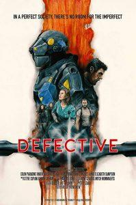 Defective.2017.720p.AMZN.WEB-DL.DDP5.1.H.264-NTG – 1.7 GB