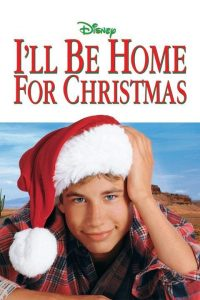 Ill.Be.Home.For.Christmas.1998.720p.BluRay.x264-SNOW ~ 4.4 GB