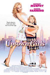 Uptown.Girls.2003.1080p.AMZN.WEB-DL.DD+5.1.H.264-SiGMA – 9.4 GB