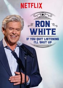 Ron.White.If.You.Quit.Listening.Ill.Shut.Up.2018.1080p.NF.WEB-DL.DD5.1.x264-monkee ~ 1.2 GB