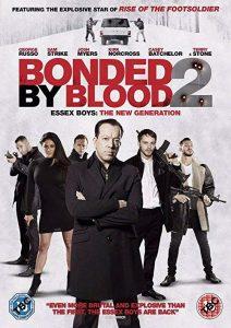 Bonded.By.Blood.2.2017.1080p.BluRay.REMUX.AVC.DTS-HD.MA.5.1-EPSiLON ~ 20.2 GB
