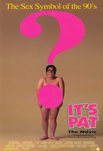 Its.Pat.The.Movie.1994.1080p.BluRay.x264-SADPANDA ~ 5.5 GB