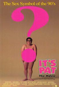 Its.Pat.The.Movie.1994.720p.BluRay.x264-SADPANDA ~ 2.6 GB