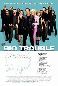 Big.Trouble.2002.720p.BluRay.X264-AMIABLE ~ 4.4 GB
