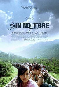 Sin.Nombre.AKA.Without.Name.2009.1080p.BluRay.x264-HANDJOB ~ 9.7 GB