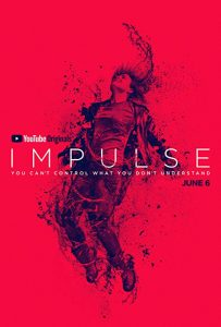 Impulse.S01.720p.RED.WEB-DL.AAC5.1.VP9-NTb – 4.9 GB
